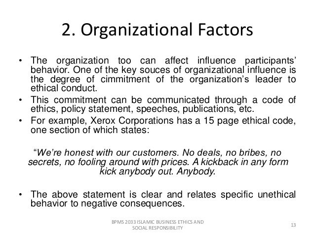ethical and unethical factors of leadership management essay With a strong code of ethics in public administration, leaders have the  the  potential issues that can arise when information is divulged from.