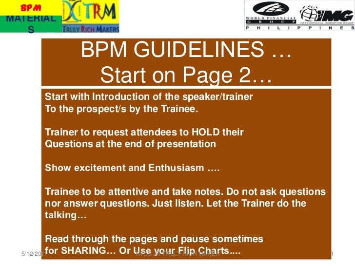 BPMMATERIAL   S              BPM GUIDELINES …               Start on Page 2…       Start with Introduction of the speaker/...
