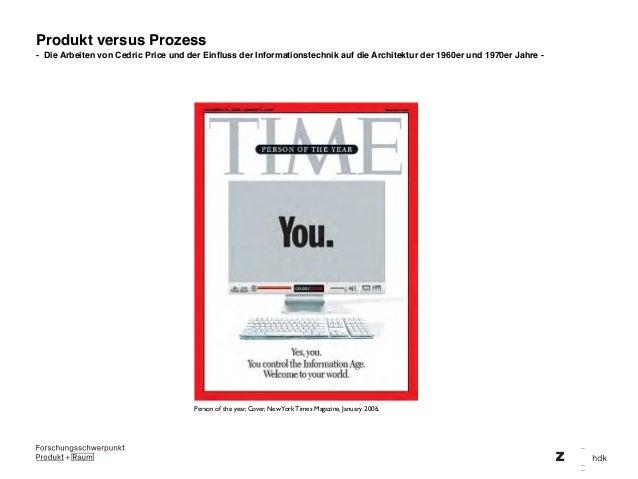 Produkt versus Prozess - Die Arbeiten von Cedric Price und der Einfluss der Informationstechnik auf die Architektur der 196...