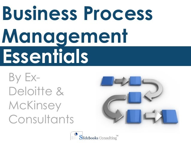 Business Amp Management Consultants : Business process management training by ex deloitte