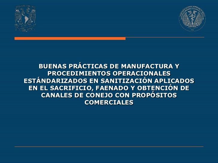 BUENAS PRÁCTICAS DE MANUFACTURA Y      PROCEDIMIENTOS OPERACIONALESESTÁNDARIZADOS EN SANITIZACIÓN APLICADOS EN EL SACRIFIC...