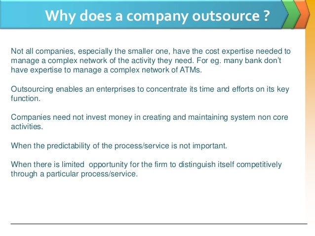 business process outsourcing essay Business process outsourcing is another area of offshoring that has grown tremendously risks of offshore outsourcing just as offshore outsourcing combines the benefits, it is also susceptible to the risks of both business practices.