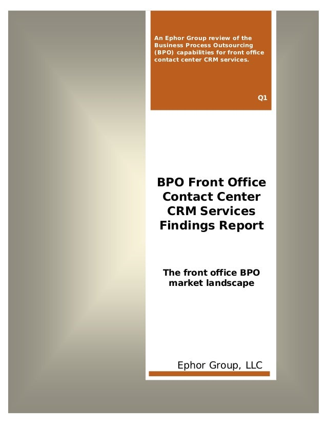 Solving the Value Equation www.ephorgroup.com 1 ©Copyright 2013 Ephor Group, LLC. All Rights Reserved. BPO Front Office Co...