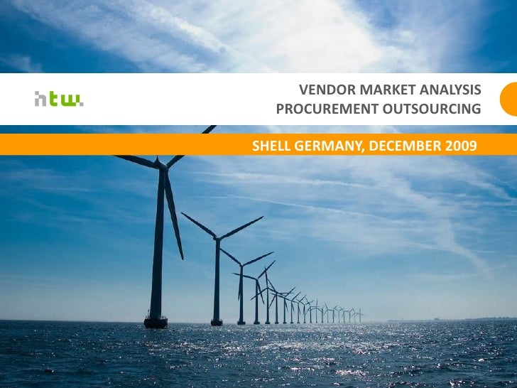 VENDOR MARKET ANALYSIS   PROCUREMENT OUTSOURCING  SHELL GERMANY, DECEMBER 2009                                    1