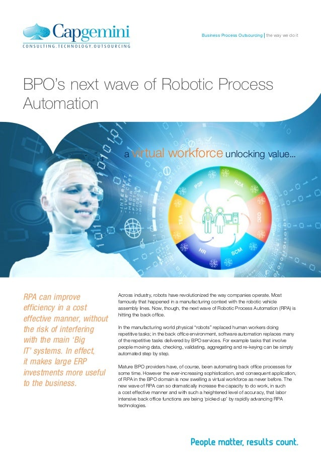 the way we do itBusiness Process Outsourcing BPO's next wave of Robotic Process Automation a virtual workforce unlocking v...