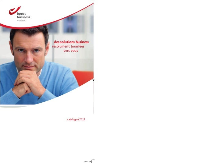 des solutions businessrésolument tournées       vers vous         catalogue 2011