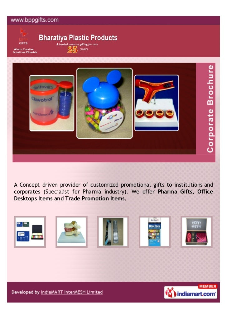 A Concept driven provider of customized promotional gifts to institutions andcorporates (Specialist for Pharma industry). ...