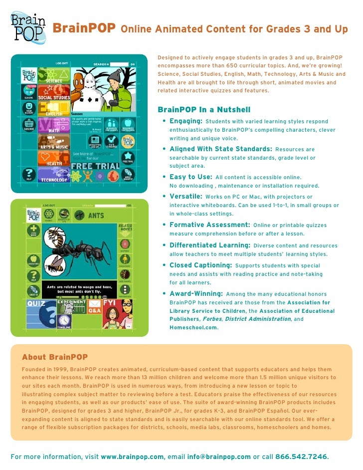 BrainPOP                 Online Animated Content for Grades 3 and Up                                                      ...