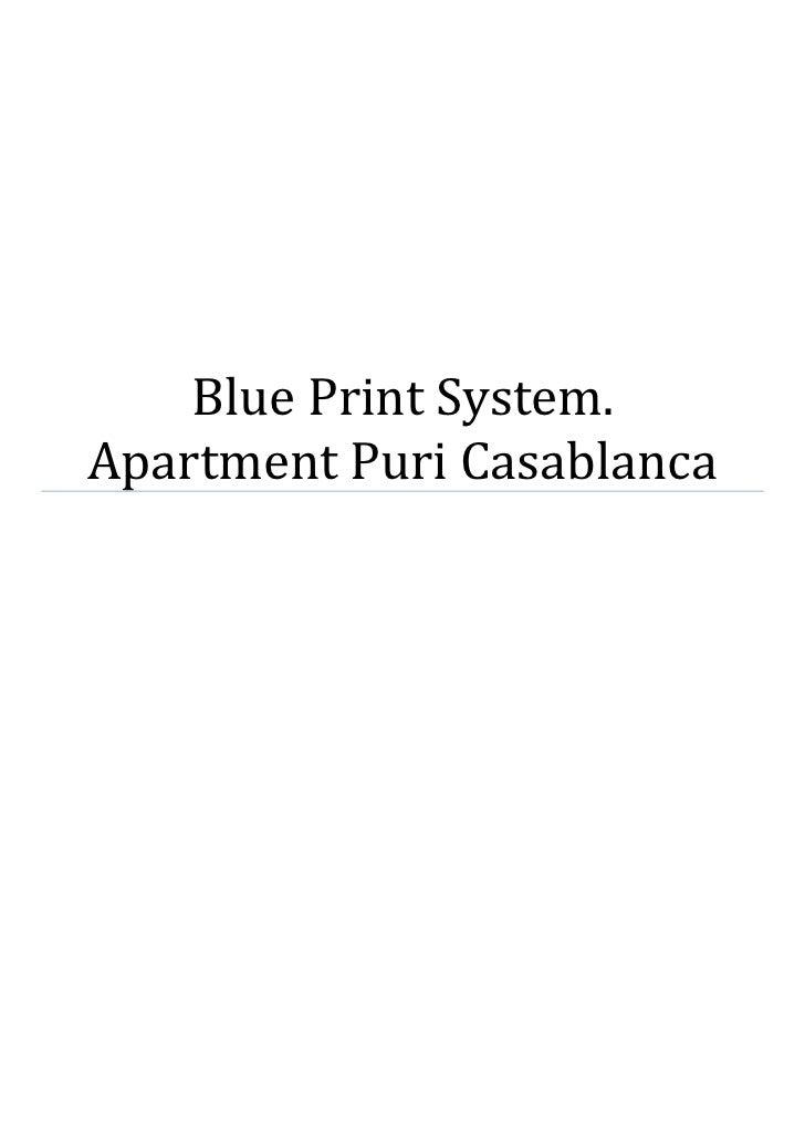 Blue Print System.Apartment Puri Casablanca
