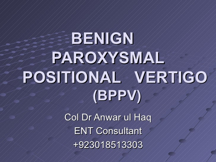 how to say benign paroxysmal positional vertigo