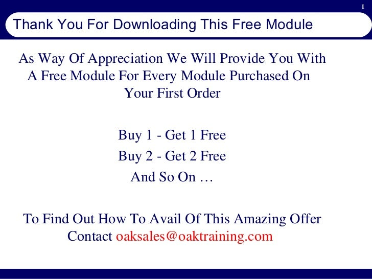 Thank You For Downloading This Free Module As Way Of Appreciation We Will Provide You With A Free Module For Every Module ...