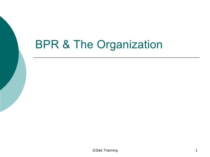 BPR & The Organization