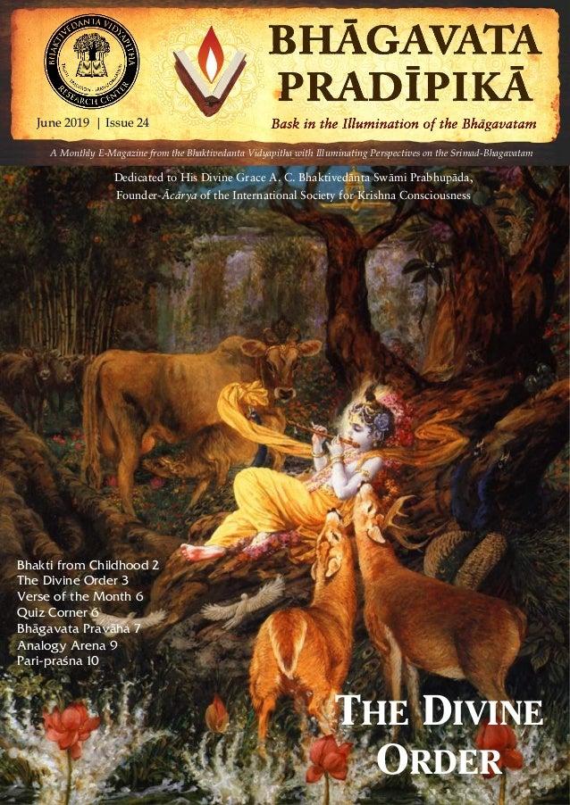June 2019 | Issue 24 | Pagewww.vidyapitha.in 1 A Monthly E-Magazine from the Bhaktivedanta Vidyapitha with Illuminating Pe...
