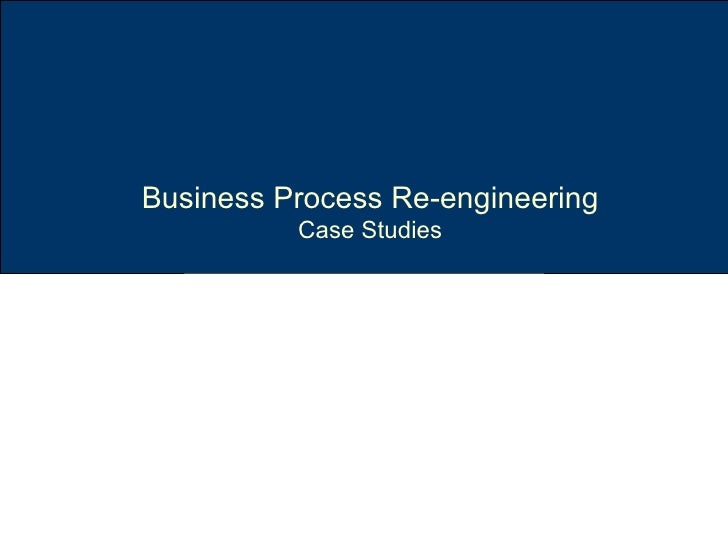 reengineering case studies
