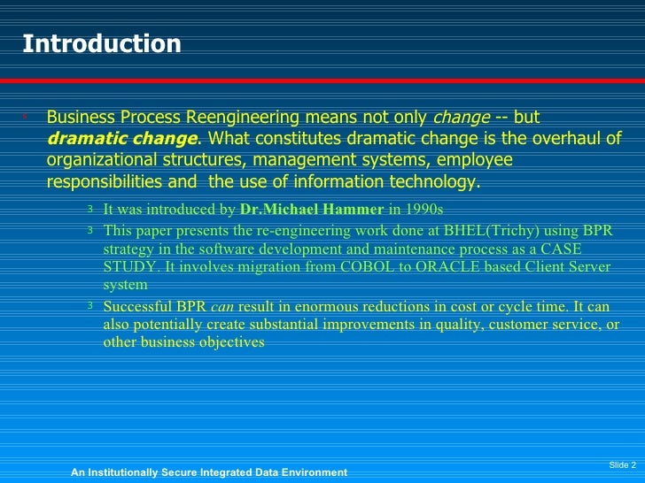business process reengineering 3 essay Free essay: introduction – characterization of bpr 3 concepts 4 bpr methodologies 7 a case study of ford motor company 7 business process reengineering.