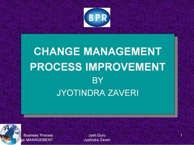 Change and strategies for managing change  Business Process Re-engineering PUMBA