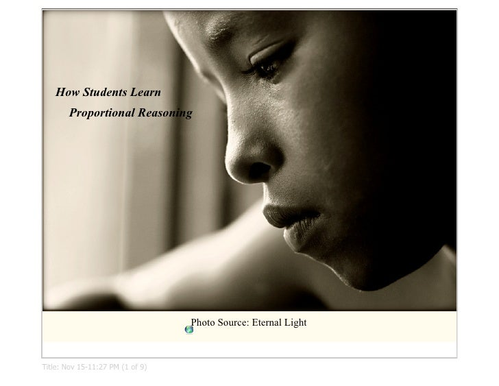 How Students Learn        Proportional Reasoning                                       Photo Source: Eternal Light    Titl...