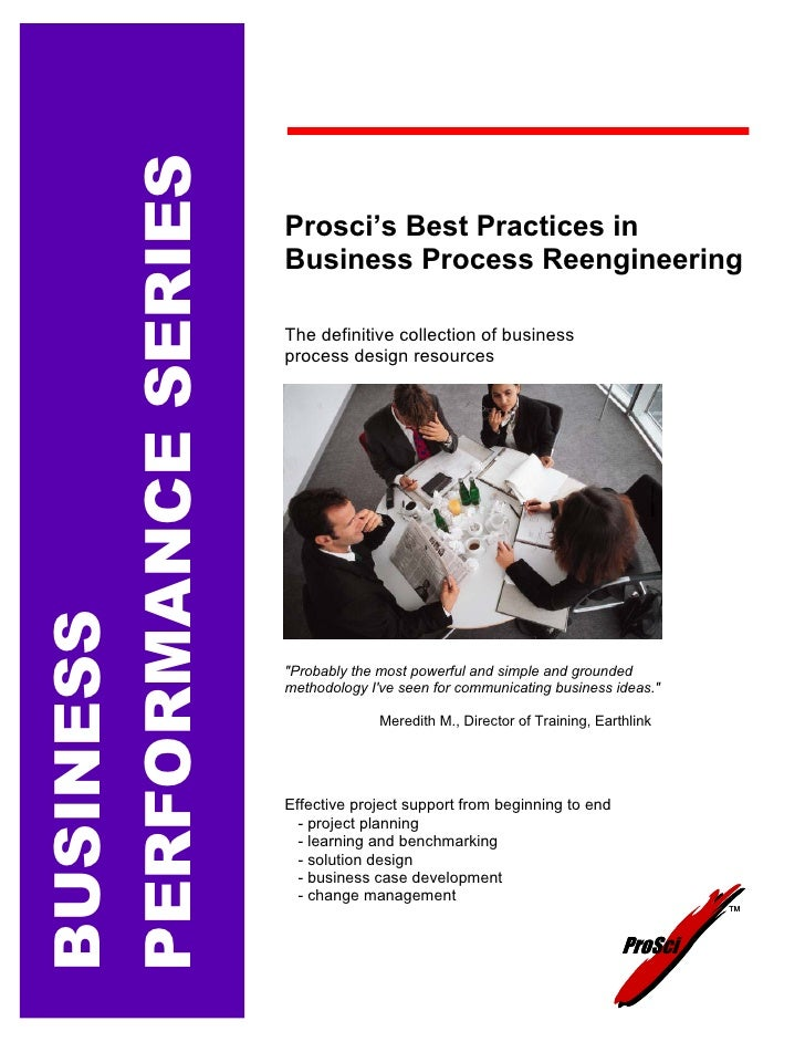 PERFORMANCE SERIES                     Prosci's Best Practices in                     Business Process Reengineering      ...