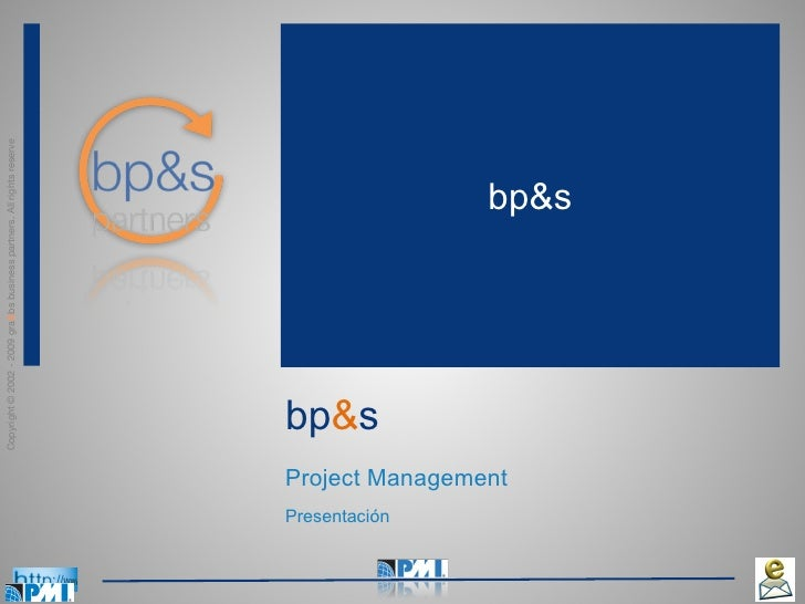 bp & s Project Management Presentación