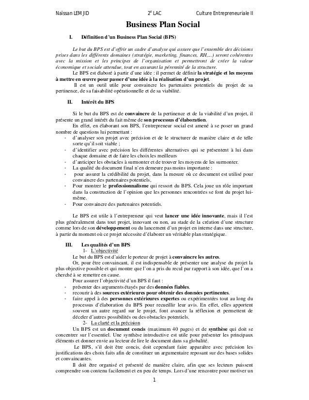 Naïssan LEMJID 2eLAC Culture Entrepreneuriale II1Business Plan SocialI. Définition d'un Business Plan Social (BPS)Le but d...
