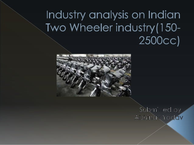two wheeler industry in india Indian two-wheeler industry: rural india to drive industry's growth the indian two-wheeler industry has come long way since its humble beginning in 1948 when bajaj auto started importing and selling vespa scooters in india.