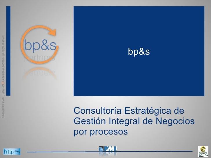 Consultoría Estratégica de Gestión Integral de Negocios por procesos