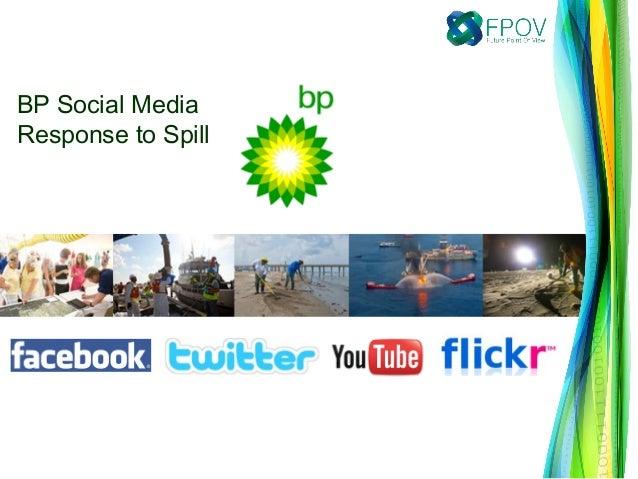 BP Social MediaResponse to Spill