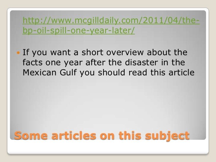 an overview of the events and implications of the bp gulf of mexico oil spill Bp's oil output drops 5% on  and europe and the commercial implications for buyers  pay-outs for the macondo gulf of mexico oil spill in.