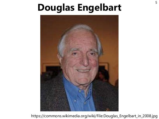 Douglas Engelbart 5 https://commons.wikimedia.org/wiki/File:Douglas_Engelbart_in_2008.jpg