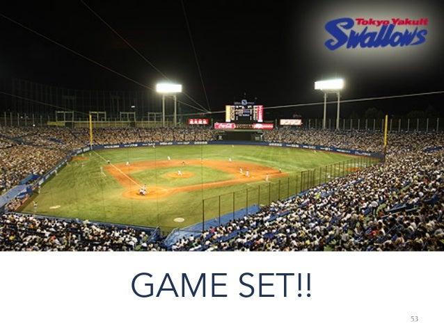 53 GAME SET!!