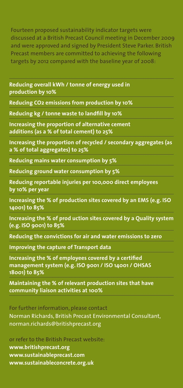 Fourteen proposed sustainability indicator targets were discussed at a British Precast Council meeting in December 2009 an...