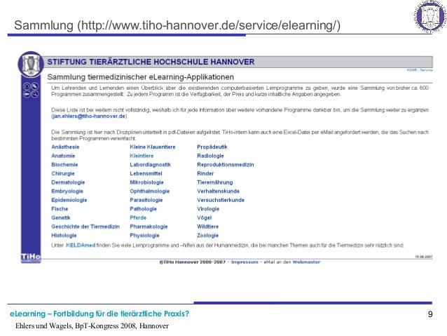 eLearning – Fortbildung für die tierärztliche Praxis? 9 Ehlers und Wagels, BpT-Kongress 2008, Hannover Sammlung (http://ww...