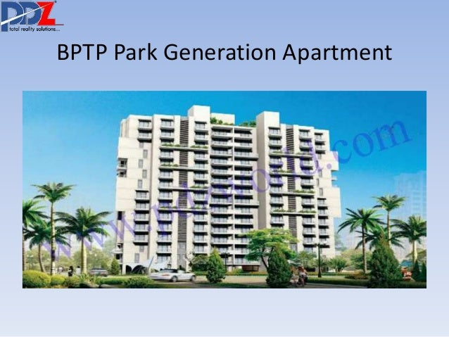 BPTP Park Generation Apartment