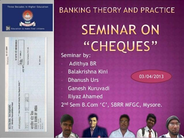 Seminar by:•   Adithya BR• Balakrishna Kini                            03/04/2013• Dhanush Urs• Ganesh Kuruvadi• Iliyaz Ah...