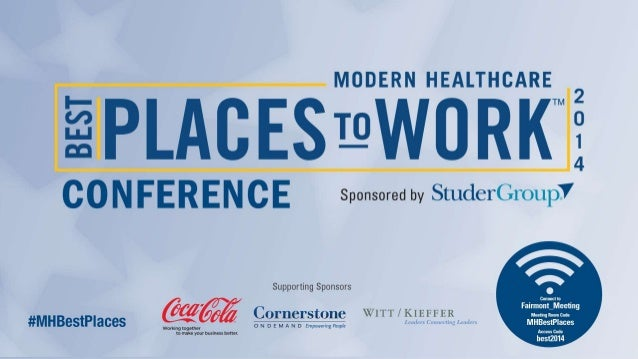 Modern Healthcare Best Places To Work 2020 Modern Healthcare's Best Places to Work in Healthcare Conference and …
