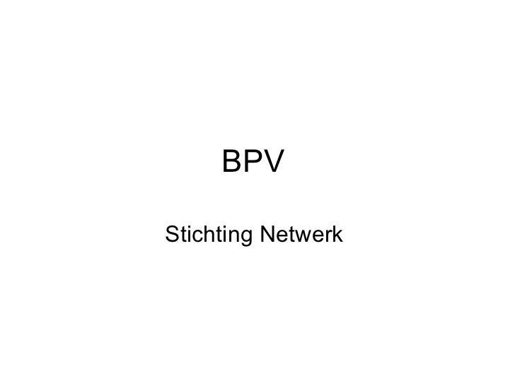 BPV  Stichting Netwerk