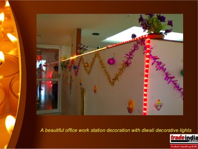 Diwali decorative lights manufacturers for Room decoration ideas in diwali