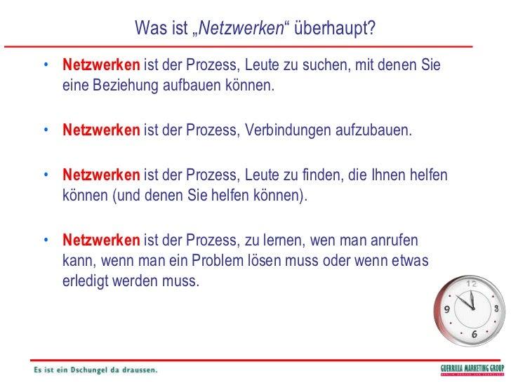 """Was ist """"Netzwerken"""" überhaupt?<br />Netzwerken ist der Prozess, Leute zu suchen, mit denen Sie eine Beziehung aufbauen kö..."""