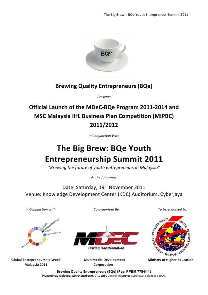 The Big Brew – BQe Youth Entrepreneur Summit 2011                           Brewing Quality Entrepreneurs (BQe)           ...
