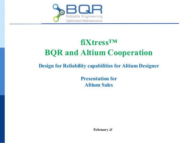 BQR fiXtress Altium Cooperation