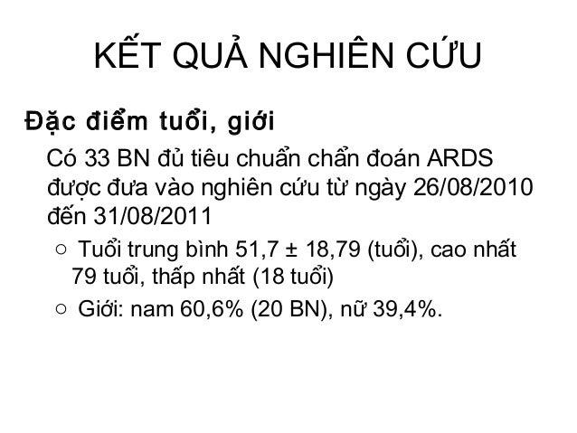 KẾT QUẢ NGHIÊN CỨU Đặc điểm tuổi, giới Có 33 BN đủ tiêu chuẩn chẩn đoán ARDS được đưa vào nghiên cứu từ ngày 26/08/2010 đế...