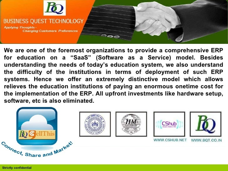 """We are one of the foremost organizations to provide a comprehensive ERP for education on a """"SaaS"""" (Software as a Service) ..."""