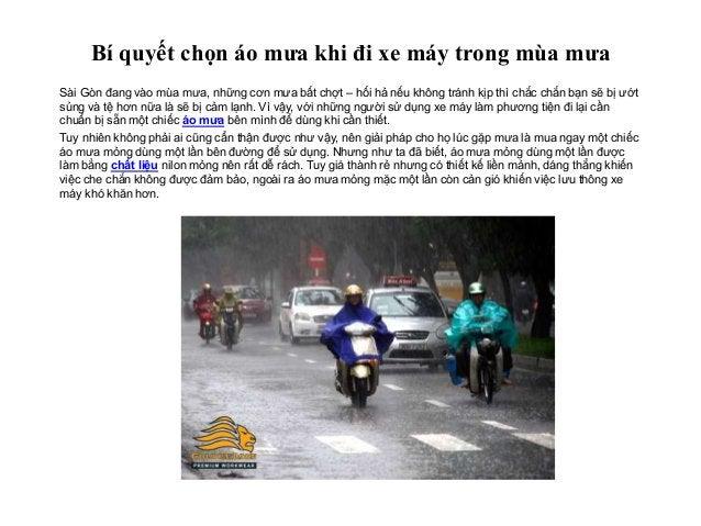 Bí quyết chọn áo mưa khi đi xe máy trong mùa mưa Sài Gòn đang vào mùa mưa, những cơn mưa bất chợt – hối hả nếu không tránh...