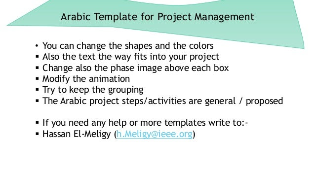Arabic Template for Project Management • You can change the shapes and the colors  Also the text the way fits into your p...