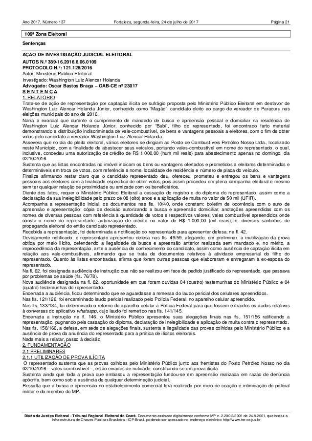 Ano 2017, Número 137 Fortaleza, Página 21segunda-feira, 24 de julho de 2017 Diário da Justiça Eleitoral - Tribunal Regiona...