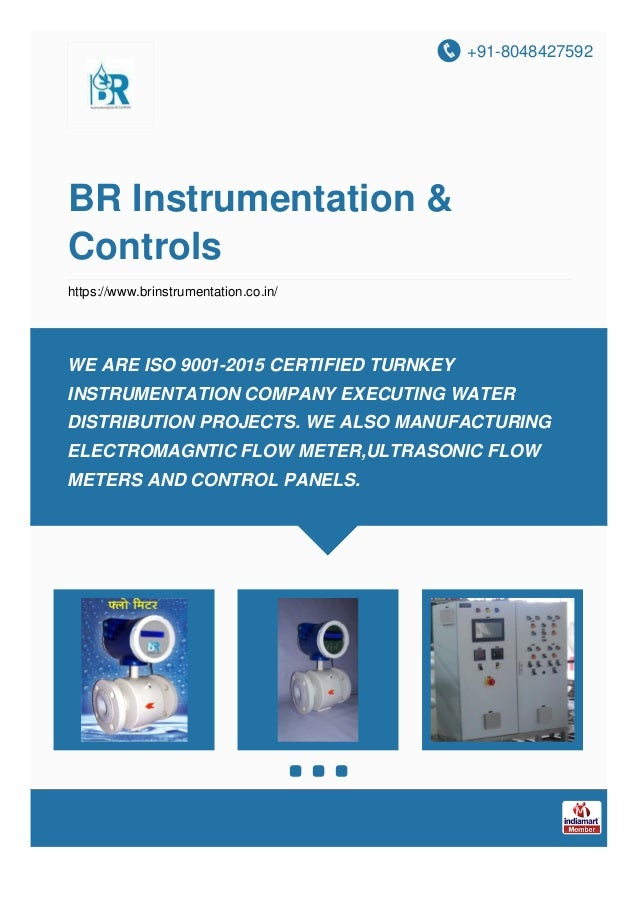 +91-8048427592 BR Instrumentation & Controls https://www.brinstrumentation.co.in/ WE ARE ISO 9001-2015 CERTIFIED TURNKEY I...