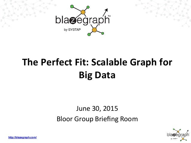 The Perfect Fit: Scalable Graph for Big Data