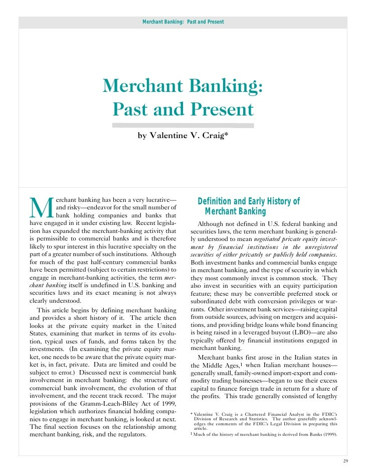 Merchant Banking: Past and Present                            Merchant Banking:                             Past and Prese...