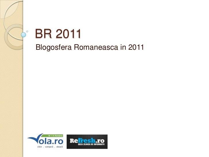 BR 2011Blogosfera Romaneasca in 2011
