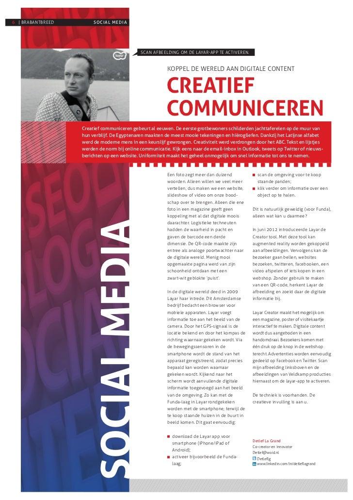 6 | BRABANTBREED        SOCIAL MEDIA                                                         KOPPEL DE WERELD AAN DIGITALE...